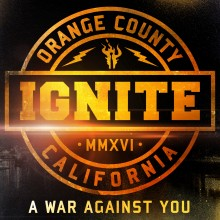 "Ignite – ""A War Against You"""