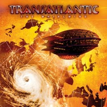 "Transatlantic – ""The Whirlwind"""