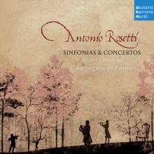 Antonio Rosetti: Sinfonias & Concertos