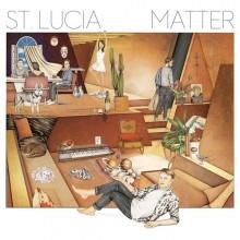 """St. Lucia """"Matter"""" – nowy album  indie-elektronicznego projektu już w sprzedaży!"""