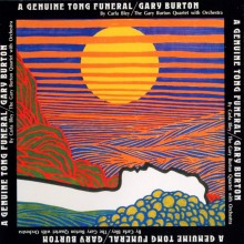 "GARY  BURTON  – ""A Genuine Tong Funeral  by Carla Bley"""