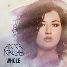 "Autorka hitu 2015r – 'Supergirl"" – Anna Naklab powraca z nowym singlem i EP-ka ""Whole""!"