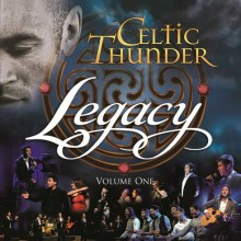 "Celtic Thunder – ""Legacy, Vol. 1"""