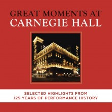 Carnegie Hall – 125th Anniversary Edition