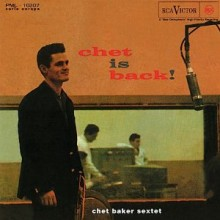 "Chet Baker – ""Chet Is Back!"""