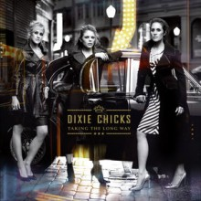 "Dixie Chicks – ""Taking the Long Way"" (2LP)"