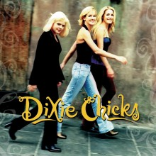 "Dixie Chicks – ""Wide Open Spaces"" (LP)"