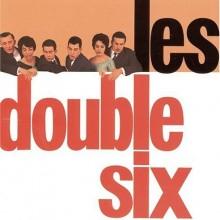 """Double Six – """"Les Double Six"""""""