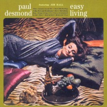 "Paul Desmond – ""Easy Living"""