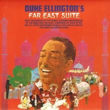 "Duke Ellington – ""Far East Suite"""