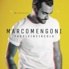 """Marco Mengoni – """"Parole in circolo"""""""