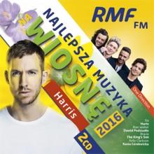 """Various – """"RMF FM Najlepsza muzyka na Wiosnę 2016"""""""