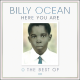 "Billy Ocean – ""Here You Are: The Best of Billy Ocean"""