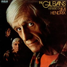 "Gil Evans – ""Plays The Music Of Jimi Hendrix"""