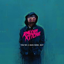 """Raleigh Ritchie – """"You're a Man Now, Boy"""""""
