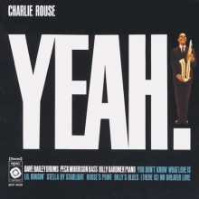 "Charlie Rouse – ""Yeah!"""