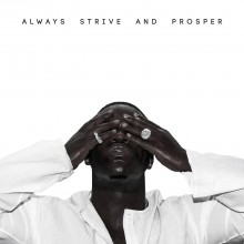 "A$AP Ferg – ""Always Strive And Prosper"""