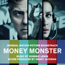 Money Monster (Original Motion Picture Soundtrack)