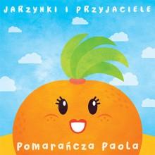 """""""Pomarańcza Paola"""" w kolejnym teledysku projektu Jarzynki i przyjaciele!!!"""