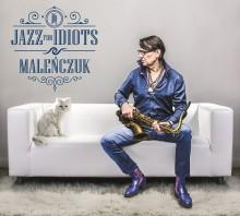 """Od biesiadnego pop-artysty do jazzmana. Dziś premiera nowego projektu Maleńczuka  – """"Jazz For Idiots"""""""