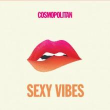 """Various – """"Cosmopolitan. Sexy Vibes"""""""