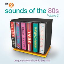Various Artists – BBC Radio 2 'Sound Of The 80s' – Volume 2