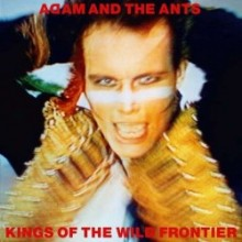 "Adam And The Ants – ""Kings of the Wild Frontier (Deluxe Edition)"""