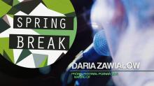 Daria Zawiałow podczas Spring Break Festival – Zobacz materiał MAKING OF!