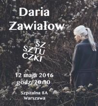 PRESS RELEASE: Daria Zawiałow – KONCERT W WARSZAWSKIM KLUBIE SZTUKI&SZTUCZKI