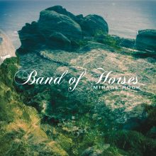 "Band Of Horses – ""Mirage Rock"" (LP)"