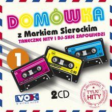 """Various – """"Domówka z Markiem Sierockim 1. Tylko Hity"""""""