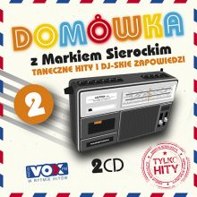 """Various – """"Domówka z Markiem Sierockim 2. Tylko Hity"""""""