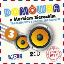 """Various – """"Domówka z Markiem Sierockim 3. Tylko Hity"""""""