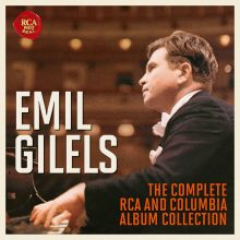 Emil Gilels – The Complete RCA and Columbia Album Collection
