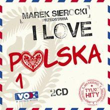 """Various – """"Marek Sierocki Przedstawia: I Love Polska. Tylko Hity"""""""