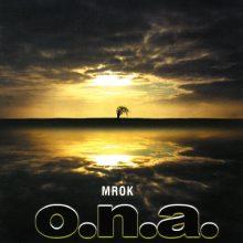 """O.N.A – """"Mrok"""""""