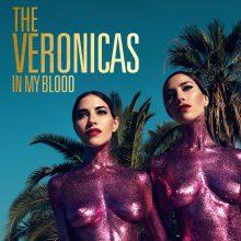 """THE VERONICAS – premiera klipu i pierwszy występ na żywo z nowym singlem """"In My Blood"""" !!!"""