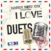 Various – Marek Sierocki Przedstawia: I Love Duets. Tylko Hity