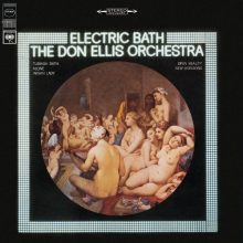 The Don Ellis Orchestra – Electric Bath