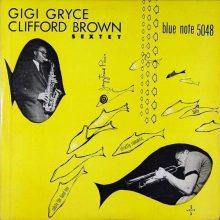 Gigi Gryce & Clifford Brown – Gigi Gryce – Clifford Brown Sextet