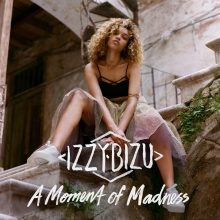 Izzy Bizu – A Moment of Madness