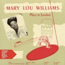 Mary Lou Williams – Mary Lou Williams Plays in London