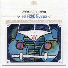 Mose Allison – V-8 Ford Blues