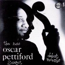 Oscar Pettiford – Oscar Pettiford Sextet