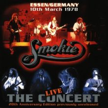 "Smokie – ""The Concert – Live in Essen/Germany 1978"""