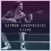 Szymon Chodyniecki prezentuje kolejny utwór z nadchodzącej płyty! Posłuchaj nowej ballady!