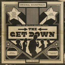 Various – The Get Down: Original Soundtrack From The Netflix Original Series (Deluxe Version)