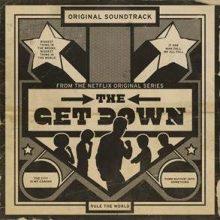 THE GET DOWN – ścieżka dźwiękowa do serialu Buza Luhrmana o korzeniach hip-hopu – premiera już 12 sierpnia!