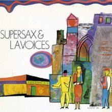 Supersax & L.A. Voices – Supersax & L.A. Voices