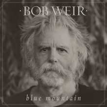 "Bob Weir – ""Blue Mountain"""
